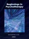 Beginnings in Psychotherapy (eBook): A Guidebook for New Therapists
